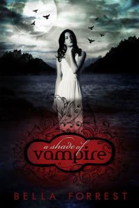 Shade of Vampire by Bella Forest.